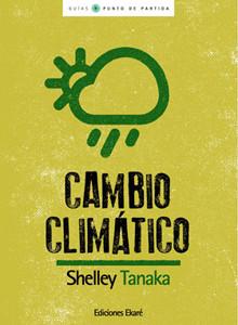 ekare-shelley-tanaka-cambio-climatico